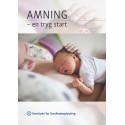 Amning, en tryg start