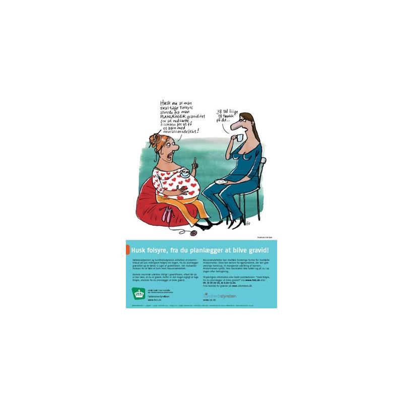 Husk folsyre, fra du planlægger at blive gravid! (plakat)