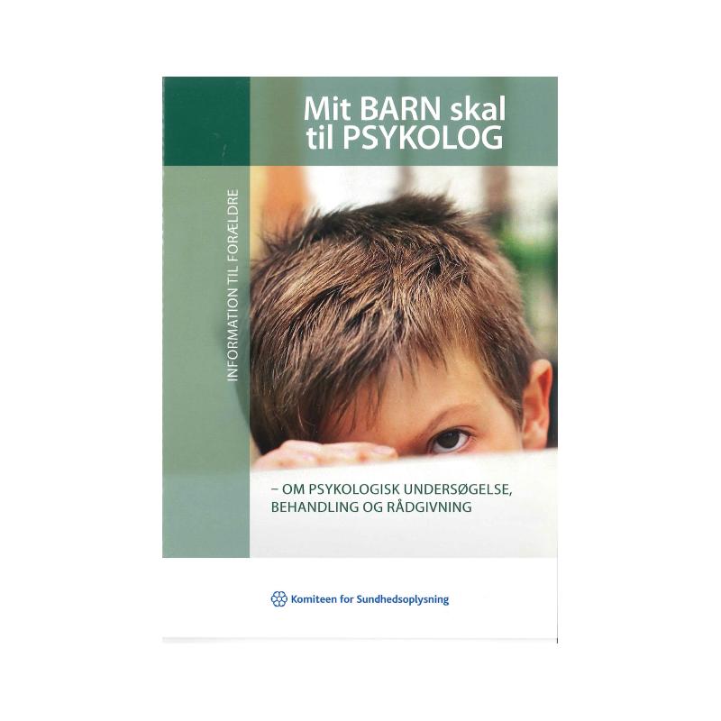 Mit barn skal til psykolog (hæfte)