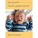 Hvorfor græder barnet? (hæfte)
