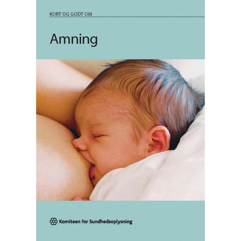 Kort og godt om Amning (hæfte)