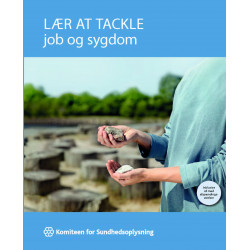 Lær at tackle Job og sygdom