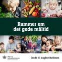 "Guide til daginstitutionen ""Rammer om det gode måltid"""