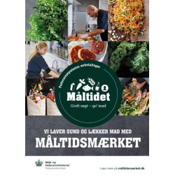 """A2 Plakat –  """"Vi laver sund og lækker mad med Måltidsmærket"""" (til uddannelsesinstitutioner og arbejdspladser)"""