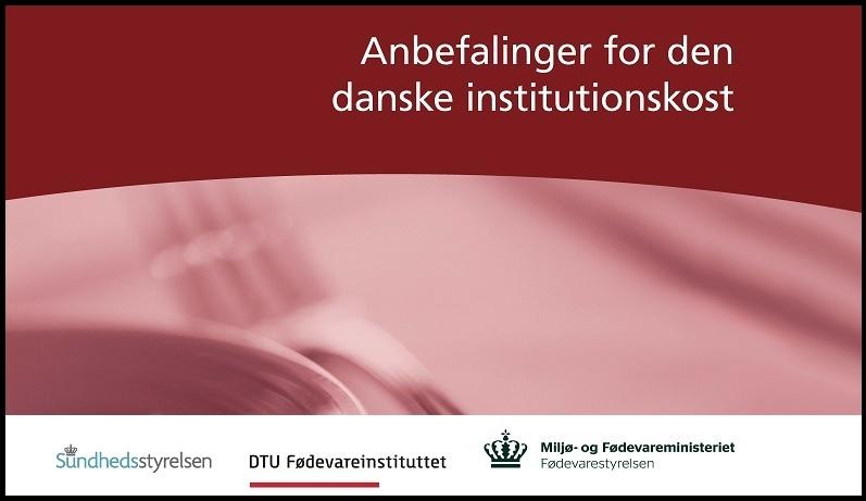 Anbefalinger for den danske institutionskost
